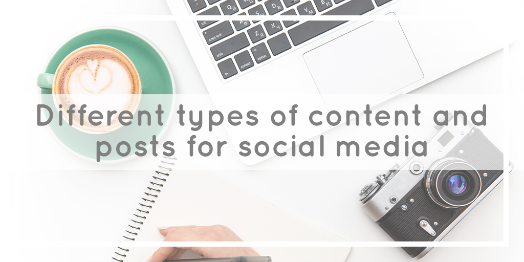 Different types of social media content and posts